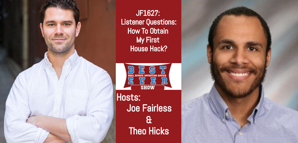 Best Ever Show episode 1627 banner with Joe Fairless & Theo Hicks