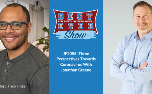 JF2058: Three Perspectives Towards Coronavirus With Jonathan Greene